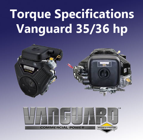 Vanguard 35/36 hp Torque Specifications