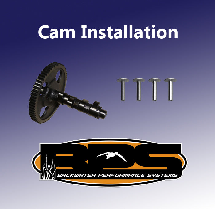 Cam Installation – Backwater Performance