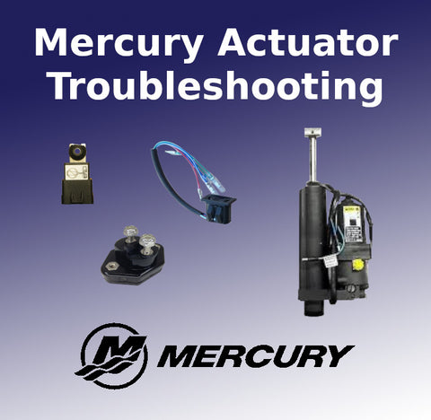 Mercury Actuator Troubleshooting