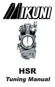 Mikuni HSR Carburetor Tuning Manual
