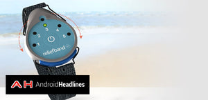 Androidheadlines.com – CES 2016: ReliefBand Is A Wearable Which Can Treat Nausea