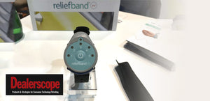 Dealerscope.com – Motion Sickness Wearables Unveiled by Reliefband Technologies at CES 2016