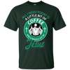All I need today is a little bit of coffee Unisex Cotton T-Shirt - faithinlord