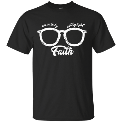 Walk by faith not by sight Unisex Cotton T-Shirt - faithinlord
