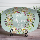 Mother's White Floral Personalized Platter ~ Best Mom Ever ~ Home Is Where Mom Is