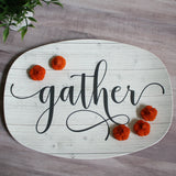 White Wood Farmhouse Inspired Script Platter | Choice of Text: Gather - Thankful - Blessed - Celebrate - Grateful - Custom