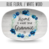 Home Is Where Your Mom Is ~ Mother's Day Personalized Custom Platter