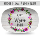 Best Mom Ever ~ Mother's Day Personalized Custom Platter