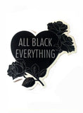 ALL BLACK ROSES STICKER