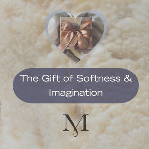 The Gift of Softness & Imagination