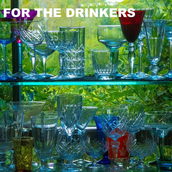 FOR THE DRINKERS
