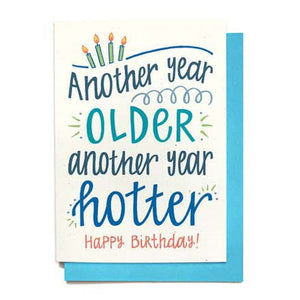 Another Year Older Funny Birthday Card