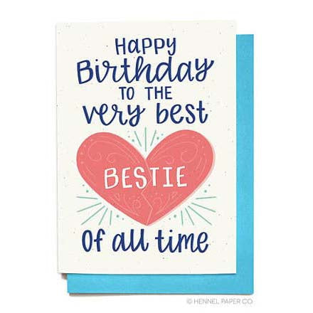 Bestie Birthday Card