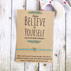 Believe In Yourself Bracelet