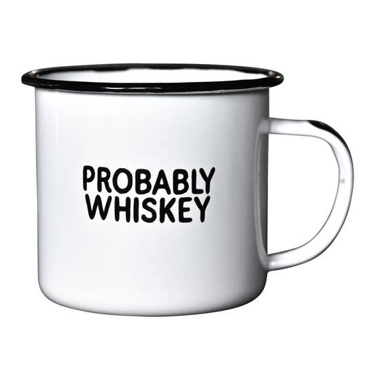 Probably Whiskey | Enamel Mug