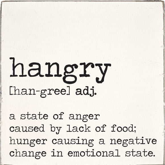 Hangry Definition Square Rustic Block