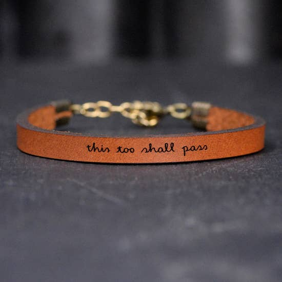 This Too Shall Pass - Inspirational Leather Bracelet