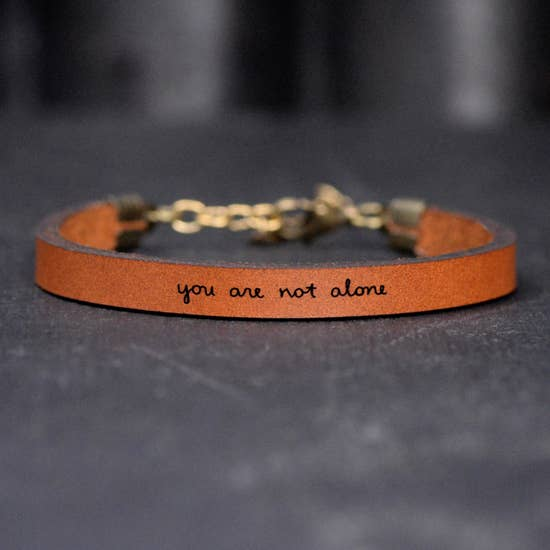 You Are Not Alone - Inspirational Leather Bracelet