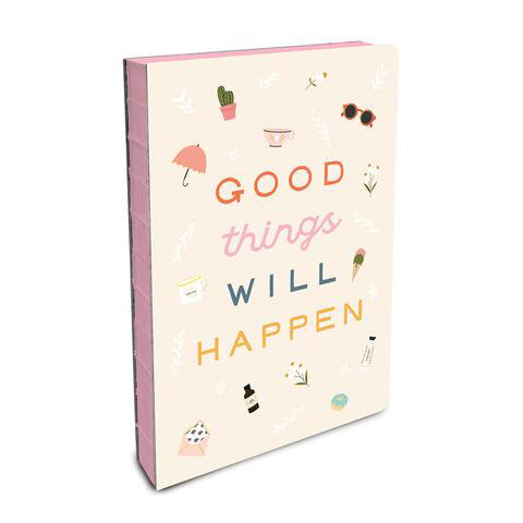 Good Things Will Happen Jurnal