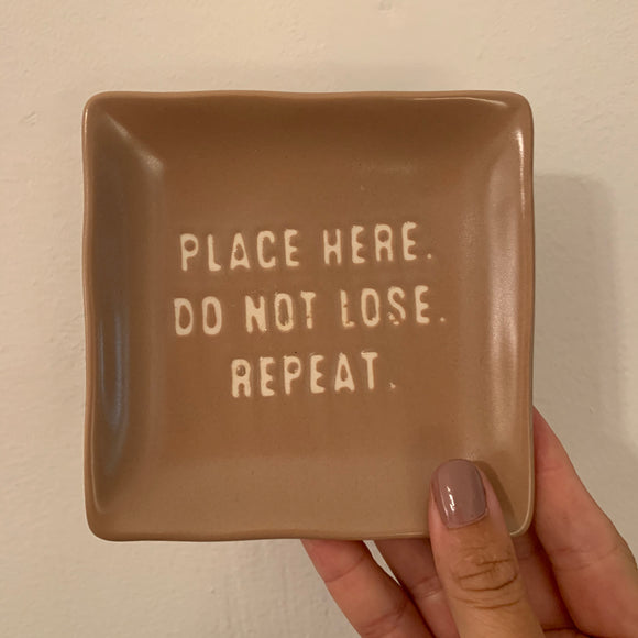 Place Here Trinket Tray