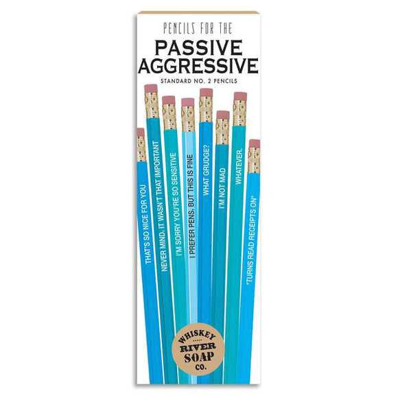 Pencils for The Passive Aggressive