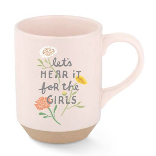 Let's Hear it for the Girls Mug