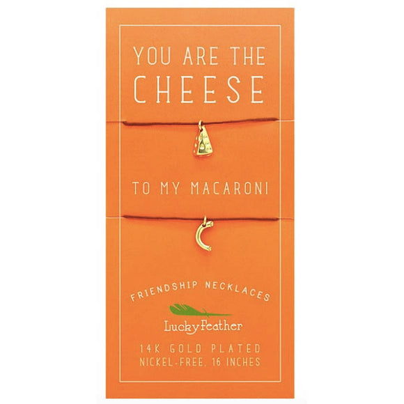 Friendship Necklace 14K Gold Dipped - You are the Cheese to My Macaroni
