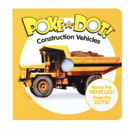 Poke-A-Dot: Construction Vehicles