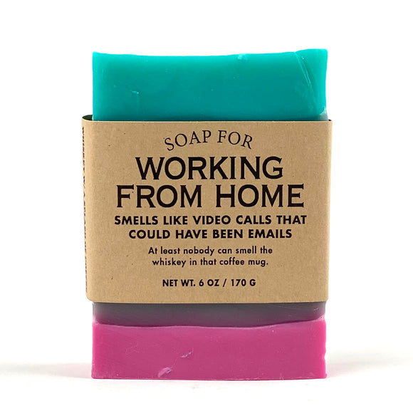 Soap for Working From Home