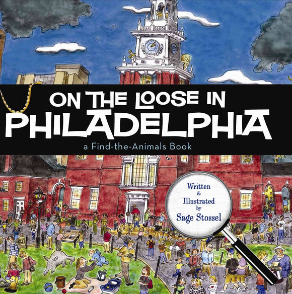 On the Loose in Philadelphia (Find the Animals)