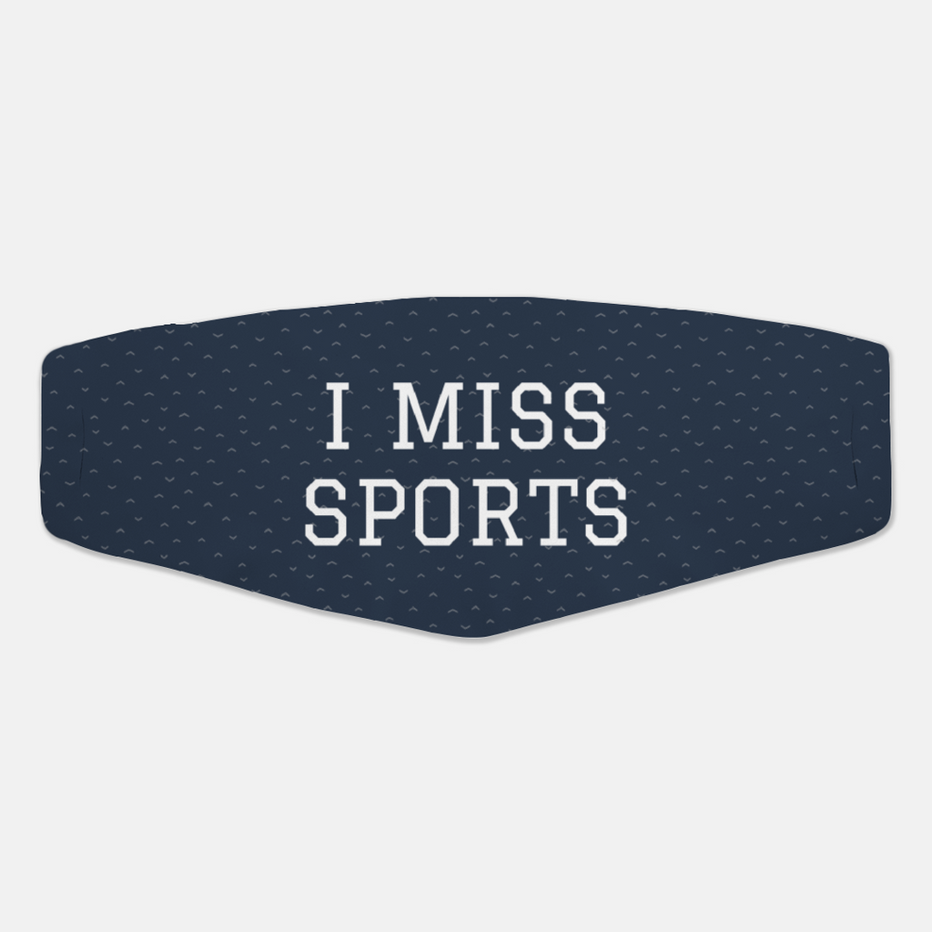 I Miss Sports Face Cover