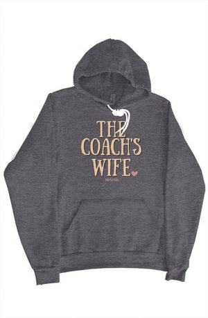 The Coach's Wife Hoodie