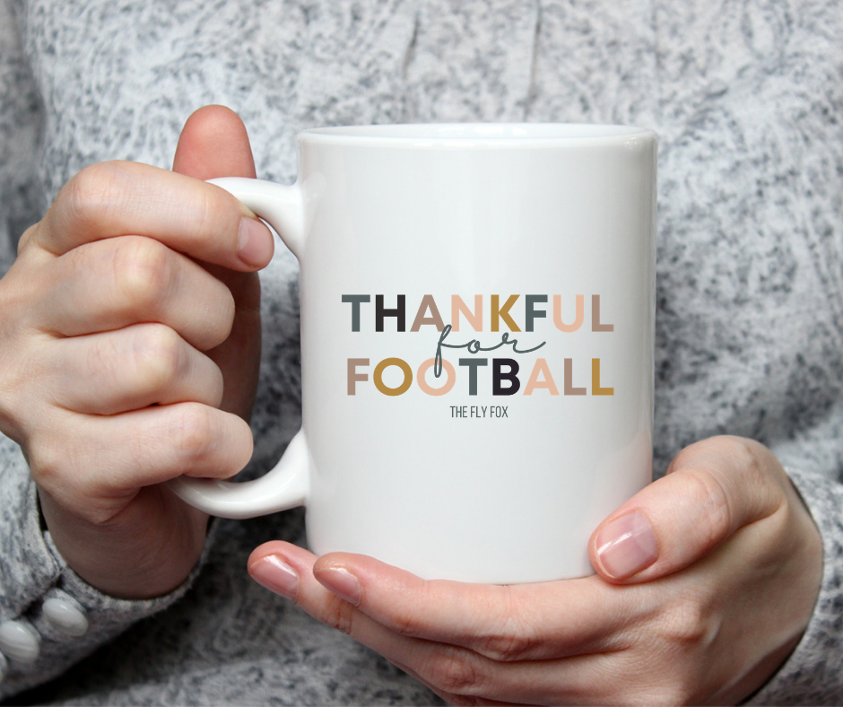 Thankful for Football Mug - The Fly Fox Apparel