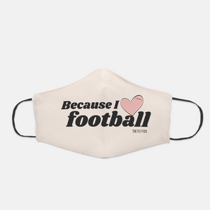 Because I Love Football Mask