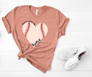 No Place Like Home Baseball Heart Tee