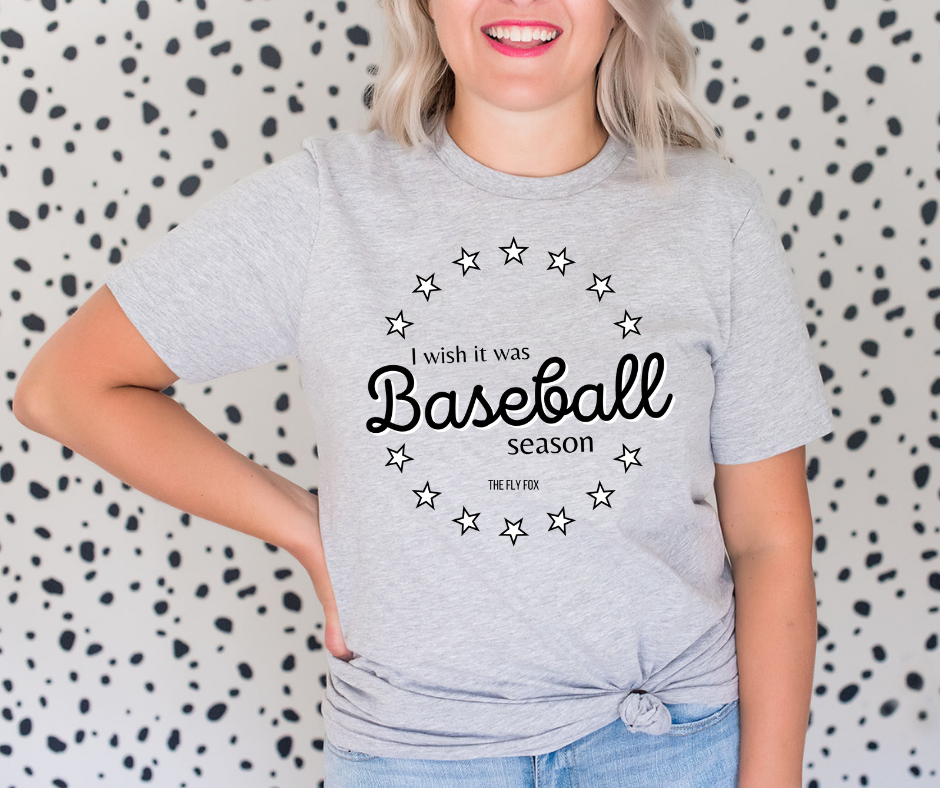 I Wish It Was Baseball Season Tee