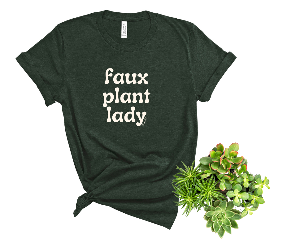 Faux Plant Lady - The Fly Fox Apparel