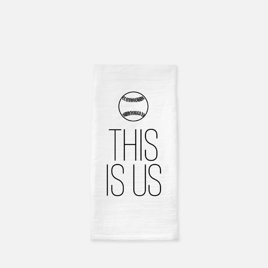 This Is Us Baseball Tea Towel - The Fly Fox Apparel