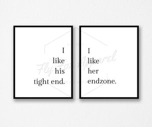 I Like His Tight End - I Like Her Endzone Printable