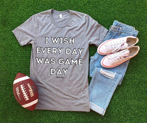 I Wish Every Day Was Game Day Tee - The Fly Fox Apparel