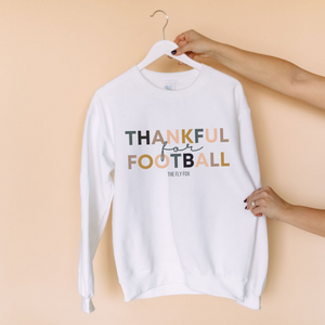 Thankful for Football Crew Sweatshirt