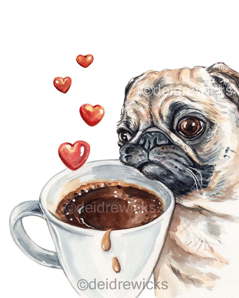 Watercolor print of a pug who loves coffee