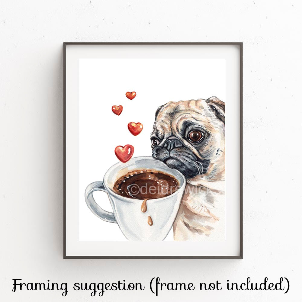 Watercolor print of a pug who loves his coffee