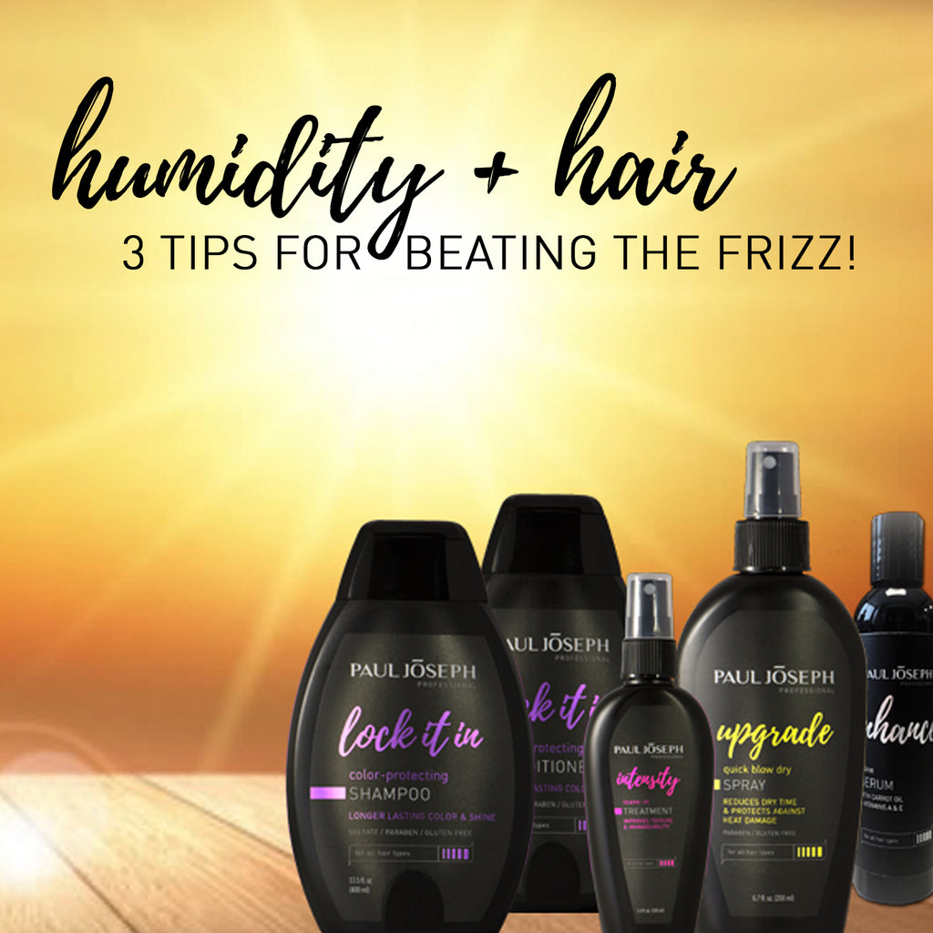 Humidity + Hair: 3 Tips for Beating the Frizz!
