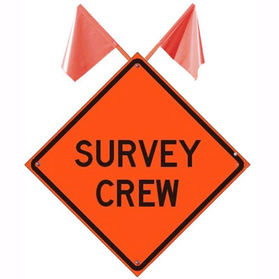 "Dicke ""Survey Crew"" Roll-Up Non-Reflective Vinyl Sign, Orange"