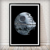 I love you to the Death Star and back Star Wars Art Print - Rock Salt Prints Ltd