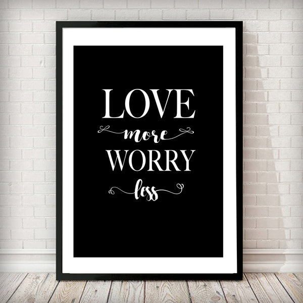 Love More Worry Less - Typography Art Print - Rock Salt Prints Ltd