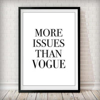 More Issues Than Vogue - White Art Print - Rock Salt Prints Ltd