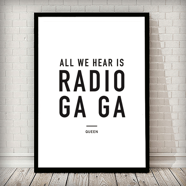 Radio Ga Ga Music Typography Poster - Rock Salt Prints Ltd