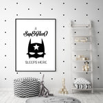 A SuperHero Sleeps Here - Black and White Nursery Art Print - Rock Salt Prints